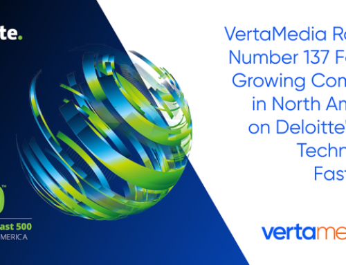 VertaMedia Video Technology Provider Ranked Number 137 Fastest Growing Company in North America on Deloitte's 2017 Technology Fast 500™